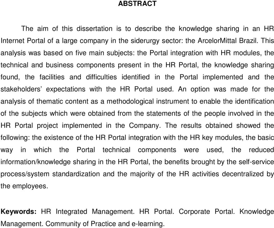 difficulties identified in the Portal implemented and the stakeholders expectations with the HR Portal used.