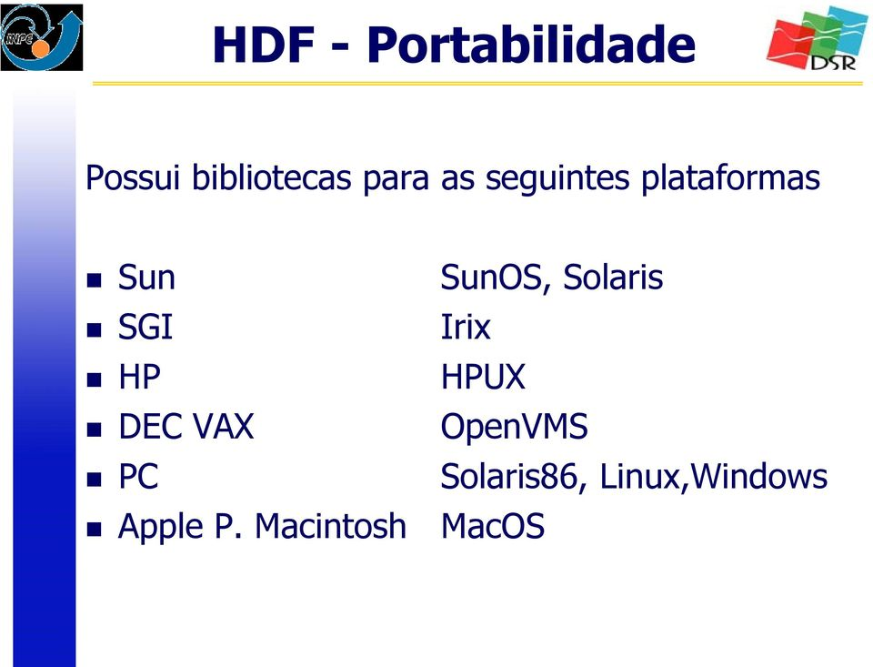 SGI Irix HP HPUX DEC VAX OpenVMS PC