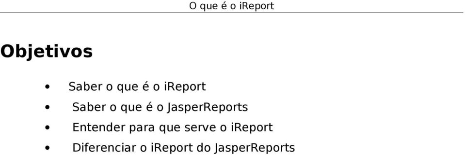JasperReports Entender para que serve
