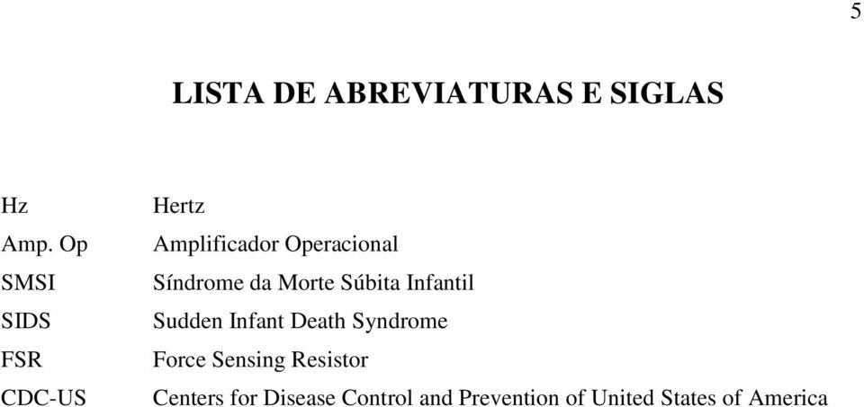 Síndrome da Morte Súbita Infantil Sudden Infant Death Syndrome