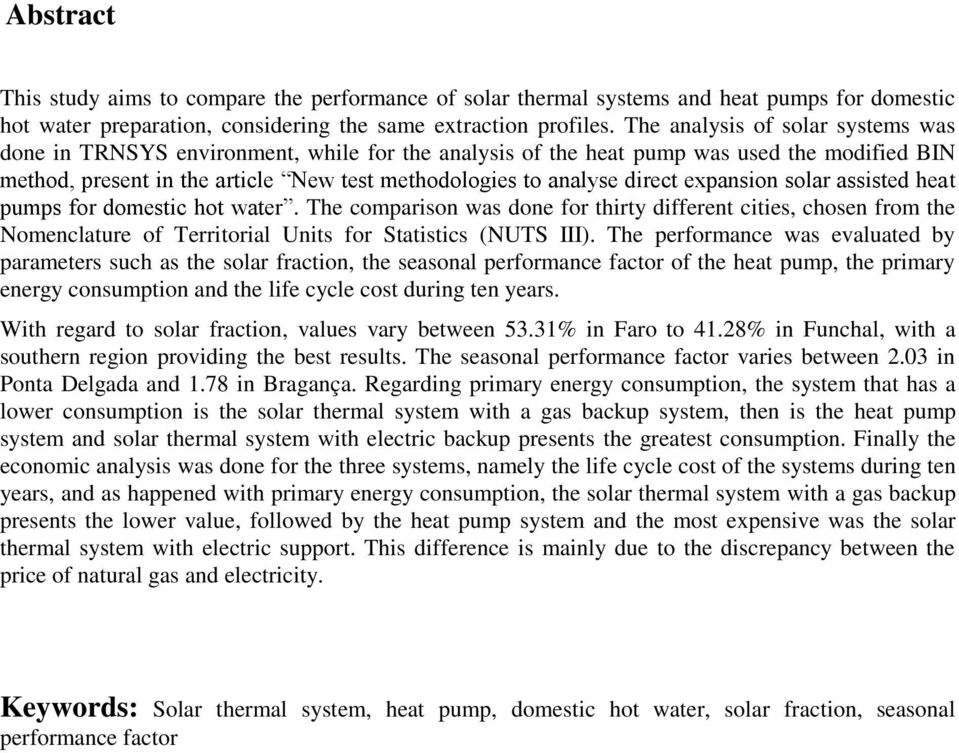 expansion solar assisted heat pumps for domestic hot water. The comparison was done for thirty different cities, chosen from the Nomenclature of Territorial Units for Statistics (NUTS III).