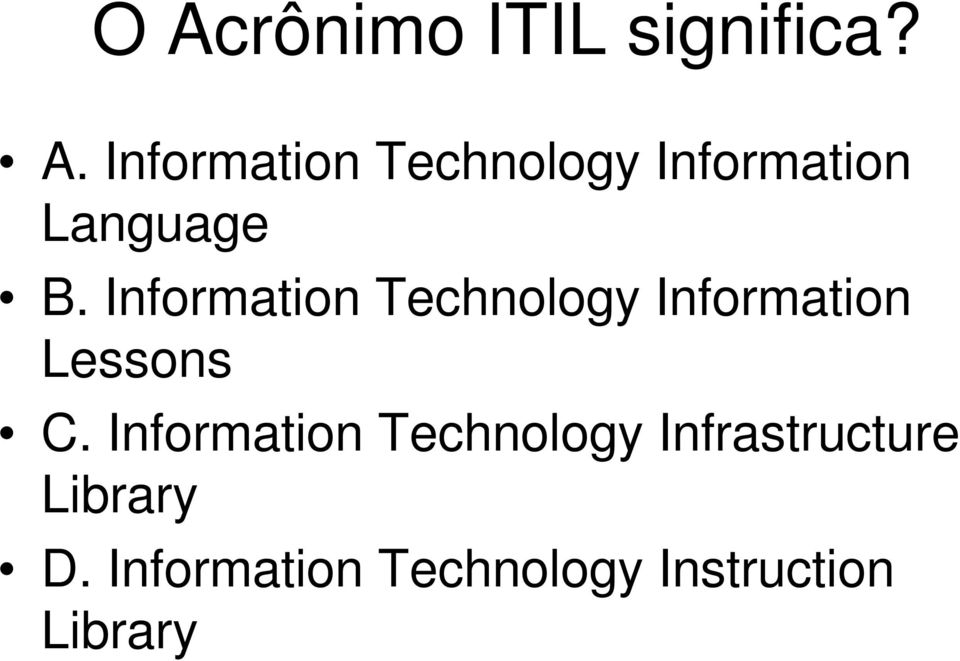 Information Technology Infrastructure Library D.