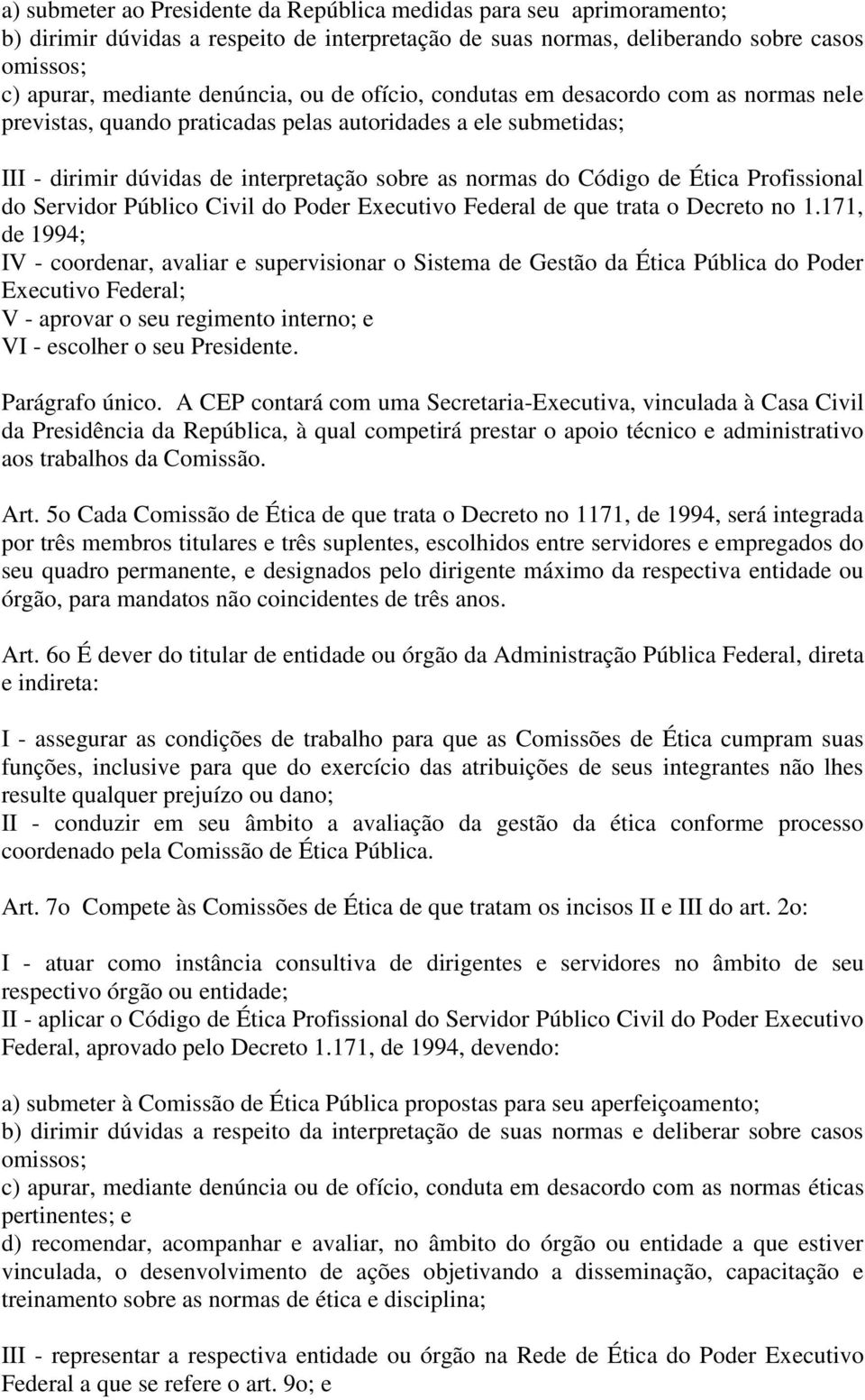 Profissional do Servidor Público Civil do Poder Executivo Federal de que trata o Decreto no 1.