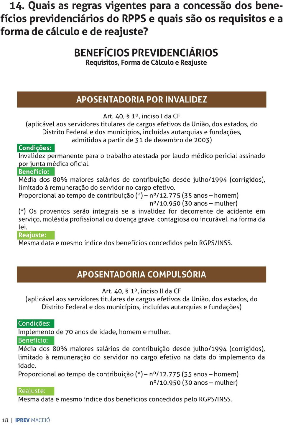 requisitos e a forma de cálculo e de reajuste?