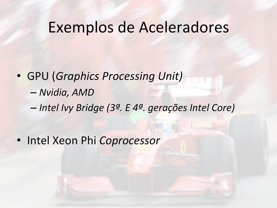 AMD Intel Ivy Bridge (3ª. E 4ª.
