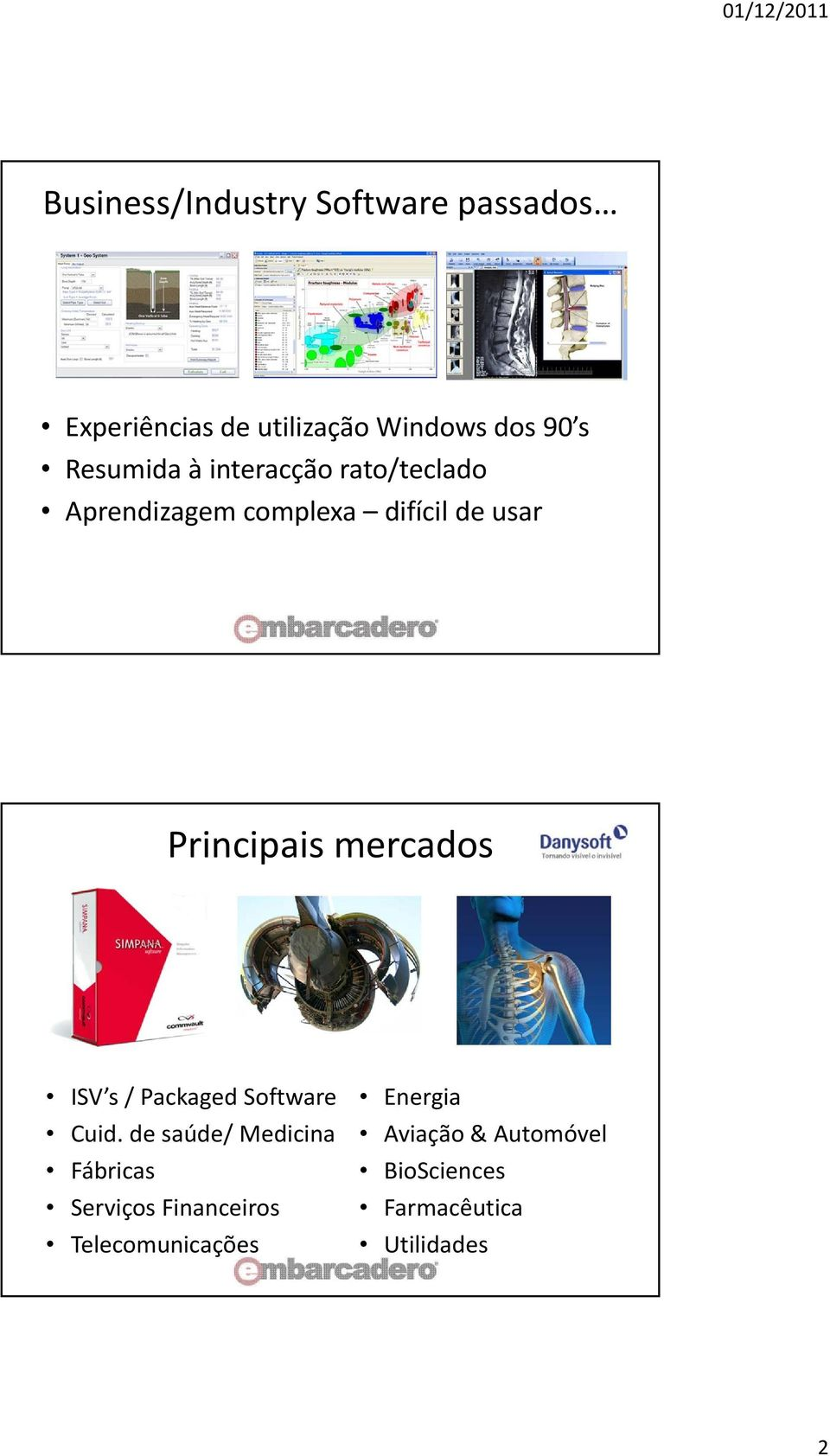 mercados ISV s / Packaged Software Cuid.
