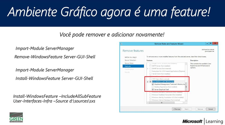 Import-Module ServerManager Remove-WindowsFeature Server-GUI-Shell
