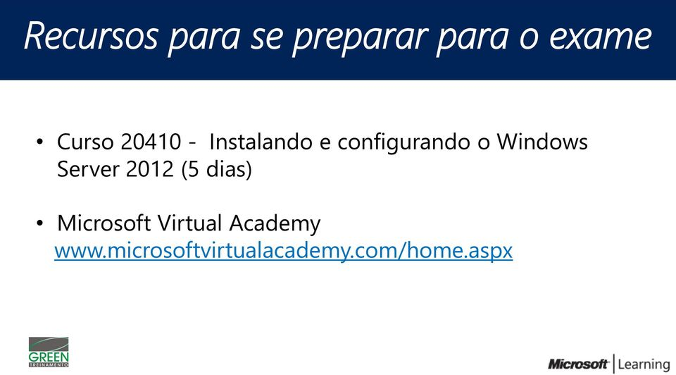 Server 2012 (5 dias) Microsoft Virtual