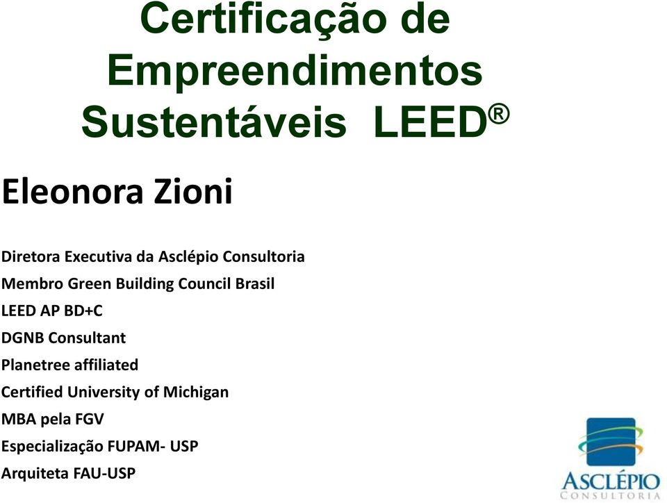 Council Brasil LEED AP BD+C DGNB Consultant Planetree affiliated
