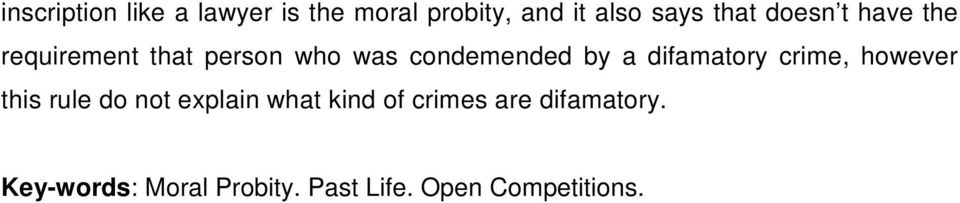 difamatory crime, however this rule do not explain what kind of