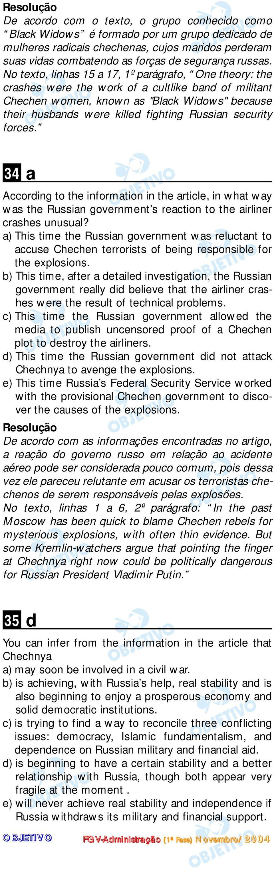 security forces. 34 a According to the information in the article, in what way was the Russian government s reaction to the airliner crashes unusual?