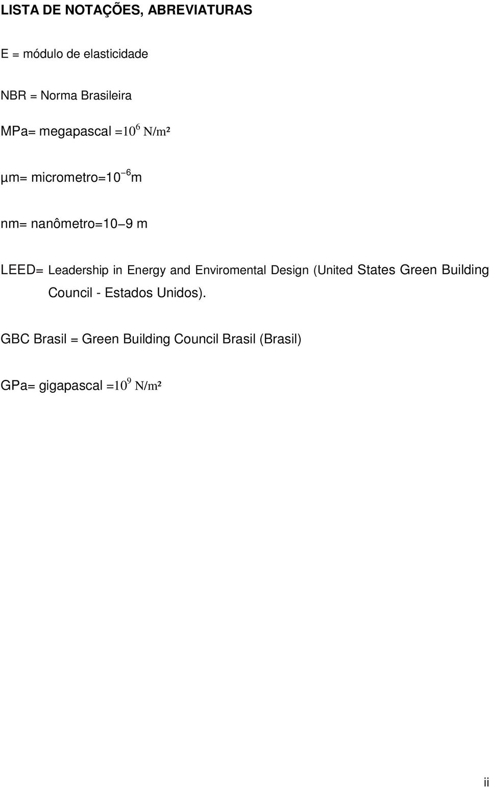 Leadership in Energy and Enviromental Design (United States Green Building Council -
