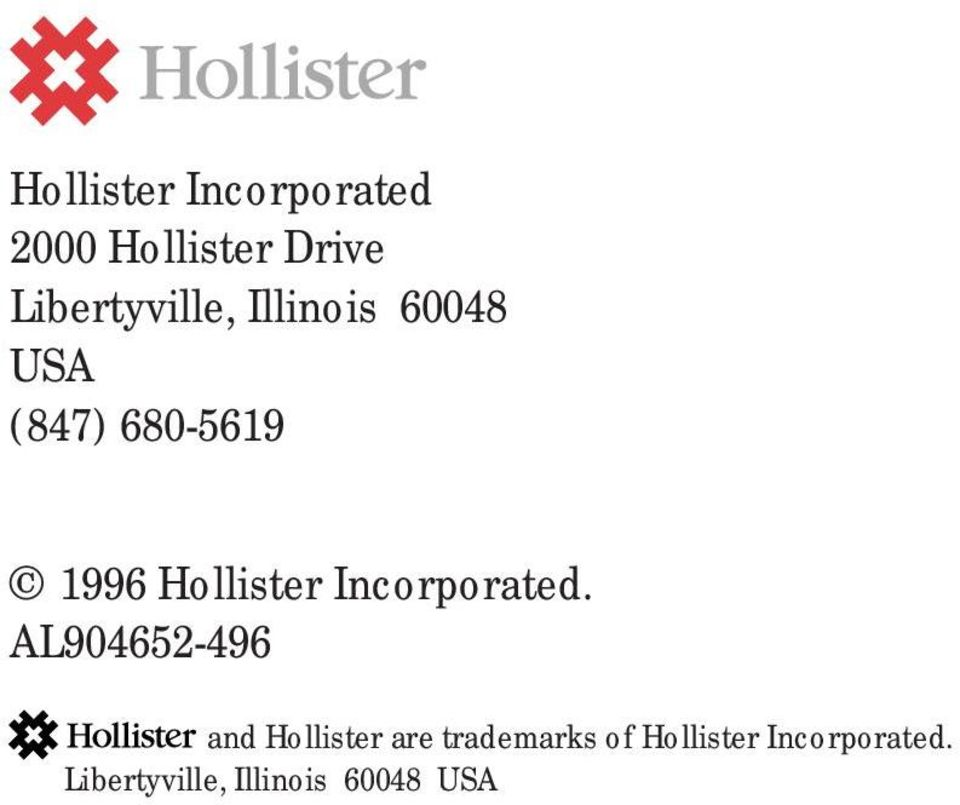 Hollister Incorporated.