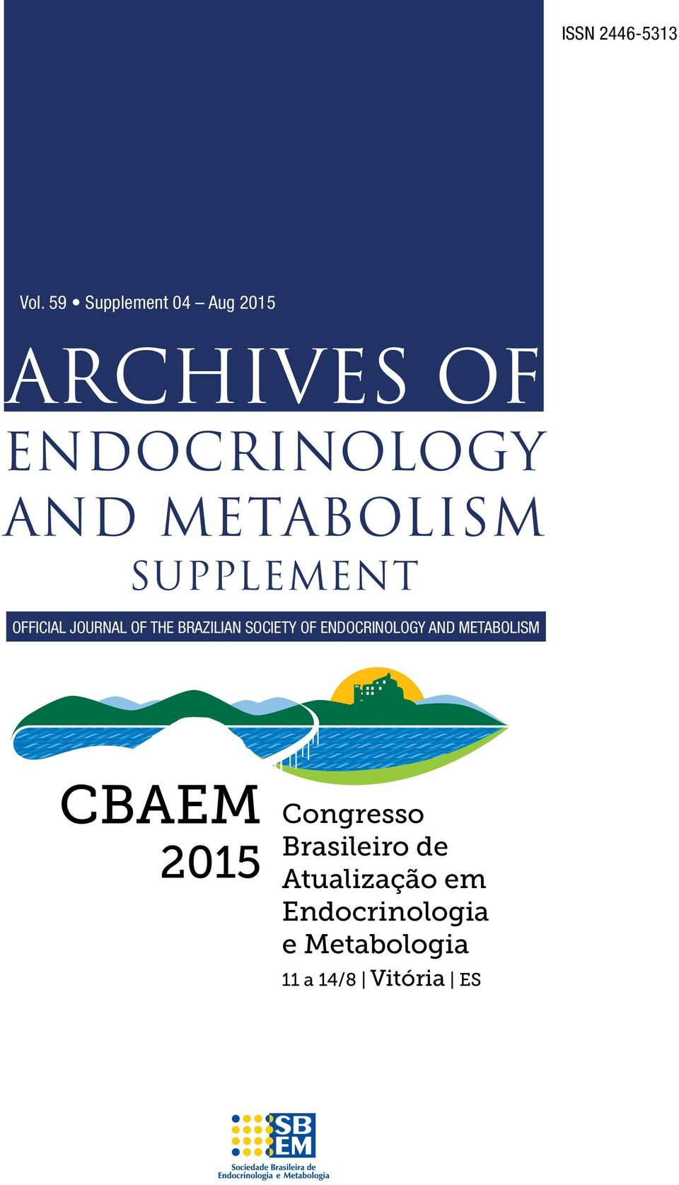 Supplement Official Journal of the Brazilian Society of Endocrinology and