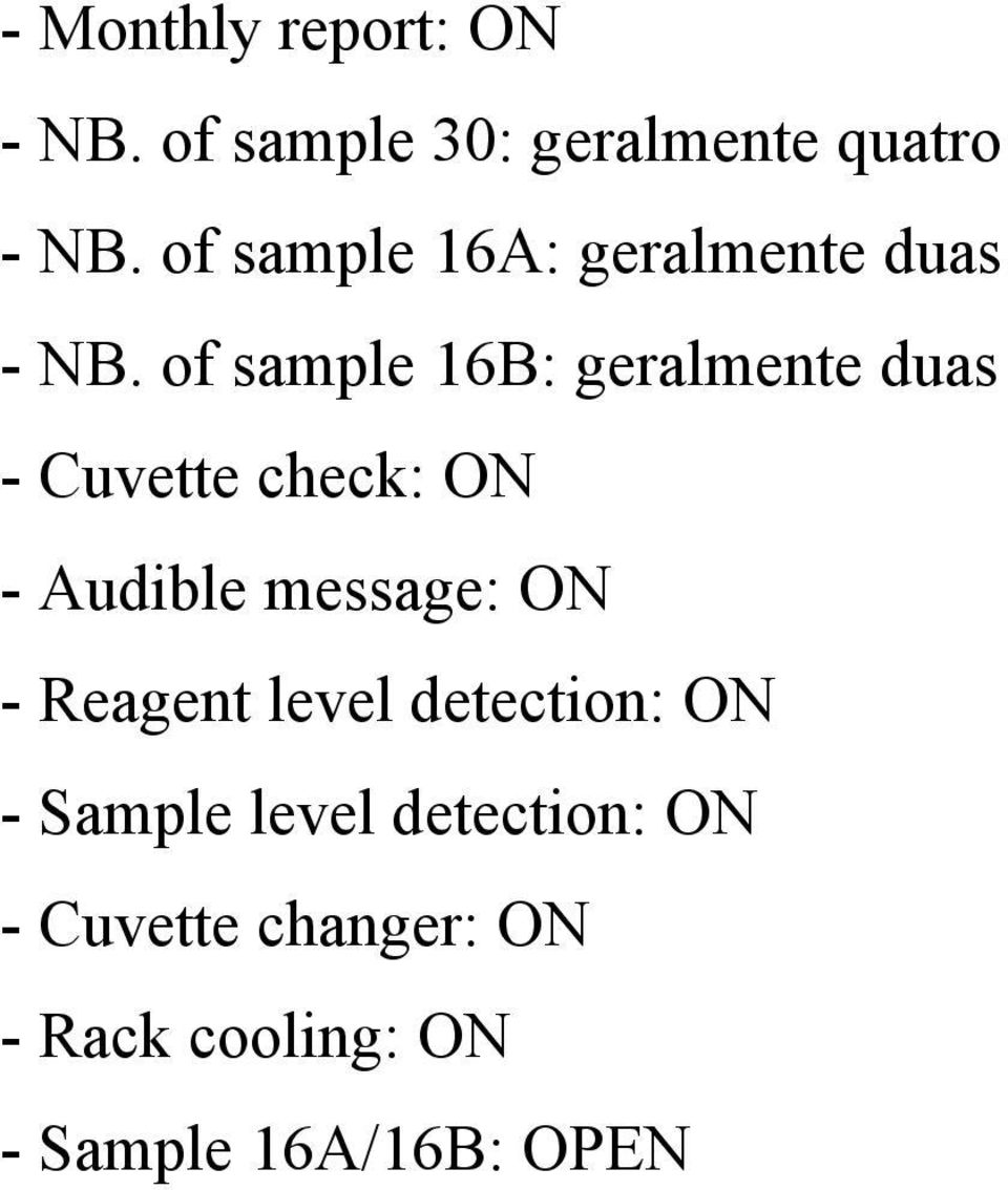 of sample 16B: geralmente duas - Cuvette check: ON - Audible message: ON -