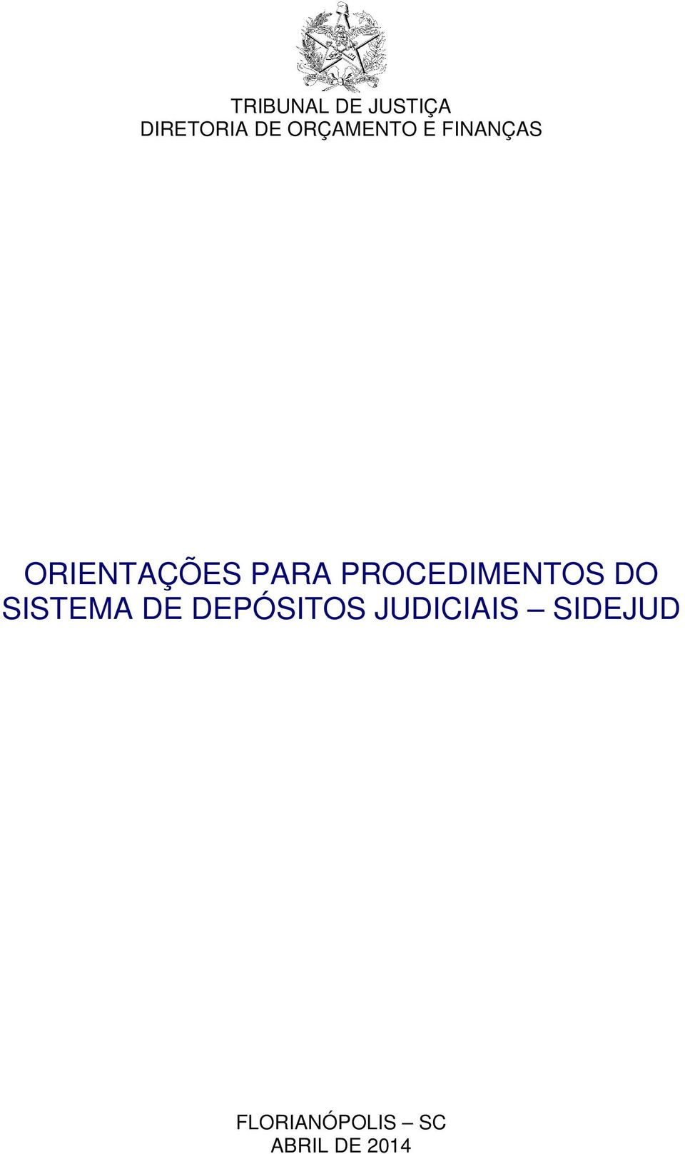 PROCEDIMENTOS DO SISTEMA DE DEPÓSITOS