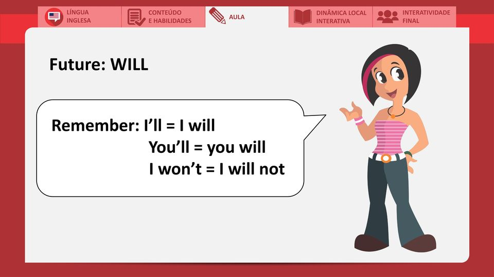 will You ll = you