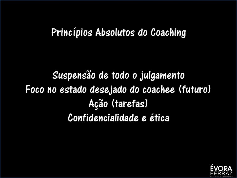 no estado desejado do coachee
