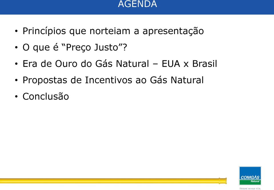 Era de Ouro do Gás Natural EUA x