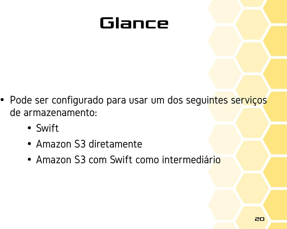 armazenamento: Swift Amazon S3