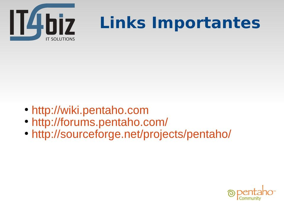 com http://forums.pentaho.