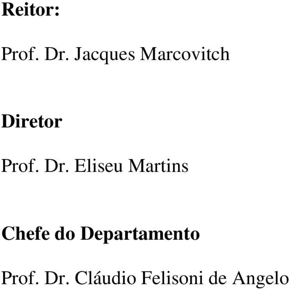 Dr. Eliseu Martins Chefe do