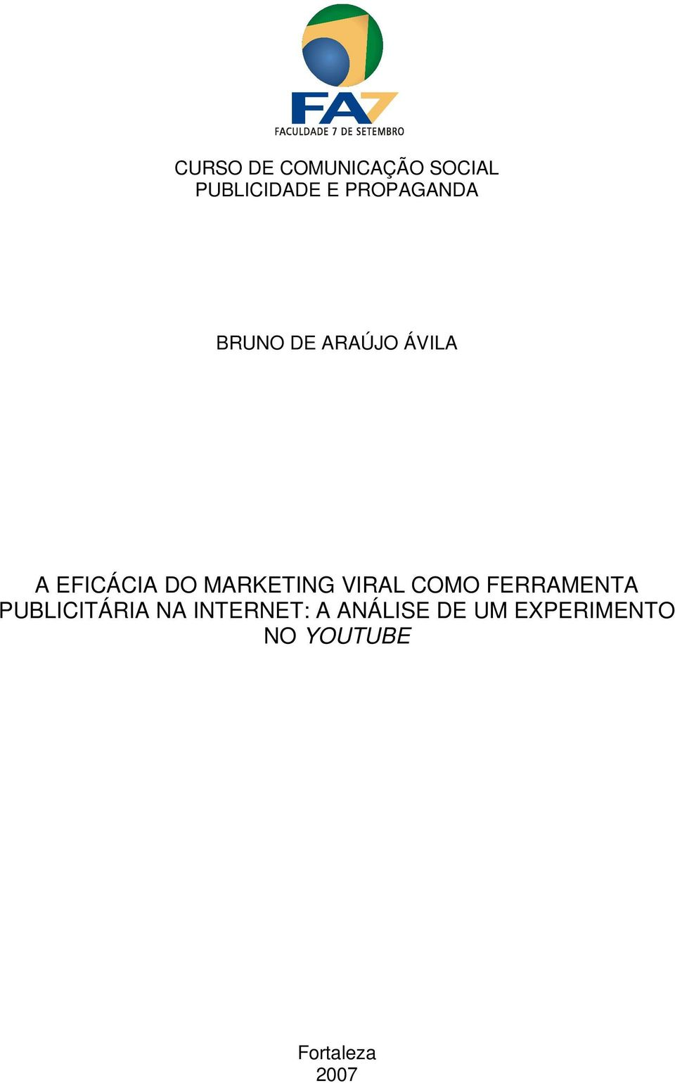 MARKETING VIRAL COMO FERRAMENTA PUBLICITÁRIA NA