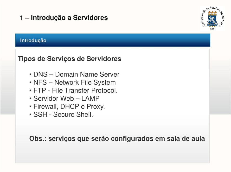 Protocol. Servidor Web LAMP Firewall, DHCP e Proxy.