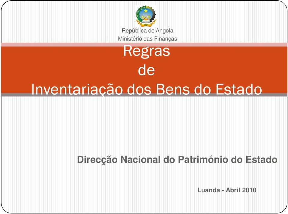 Bens do Estado Direcção Nacional do