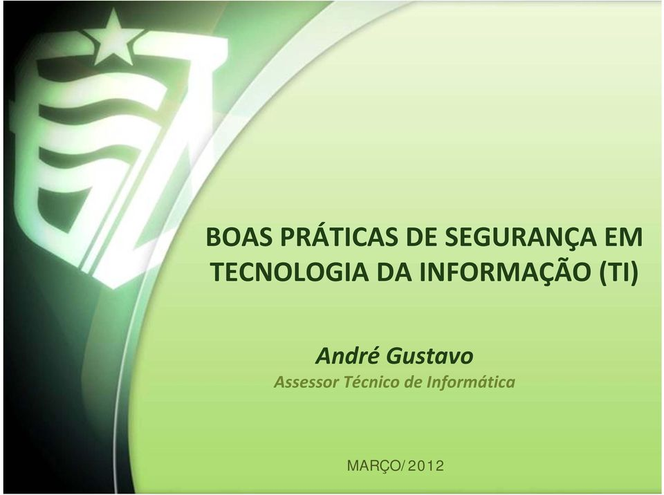 (TI) André Gustavo Assessor