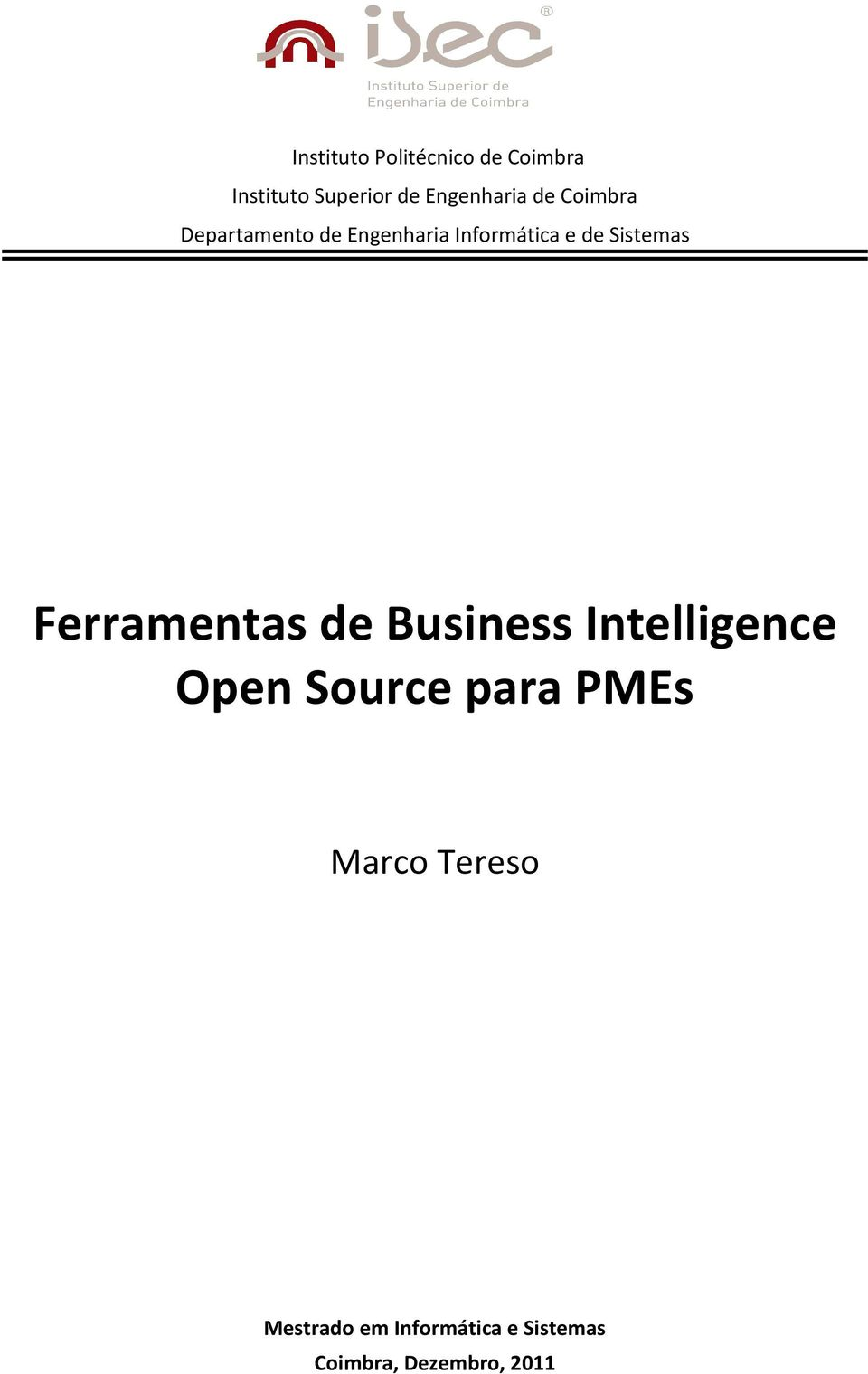 de Sistemas Ferramentas de Business Intelligence Open Source