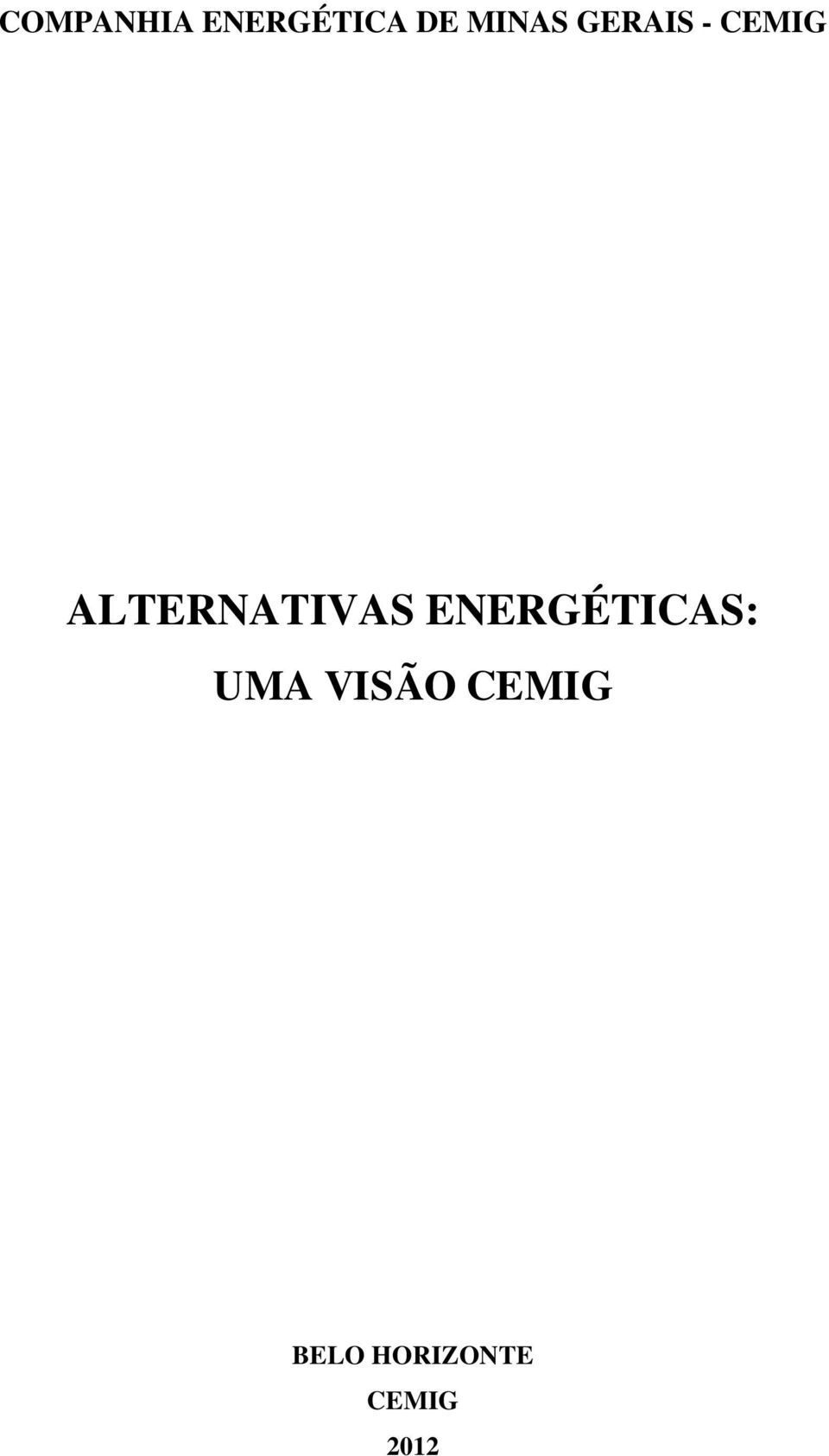 ALTERNATIVAS ENERGÉTICAS: