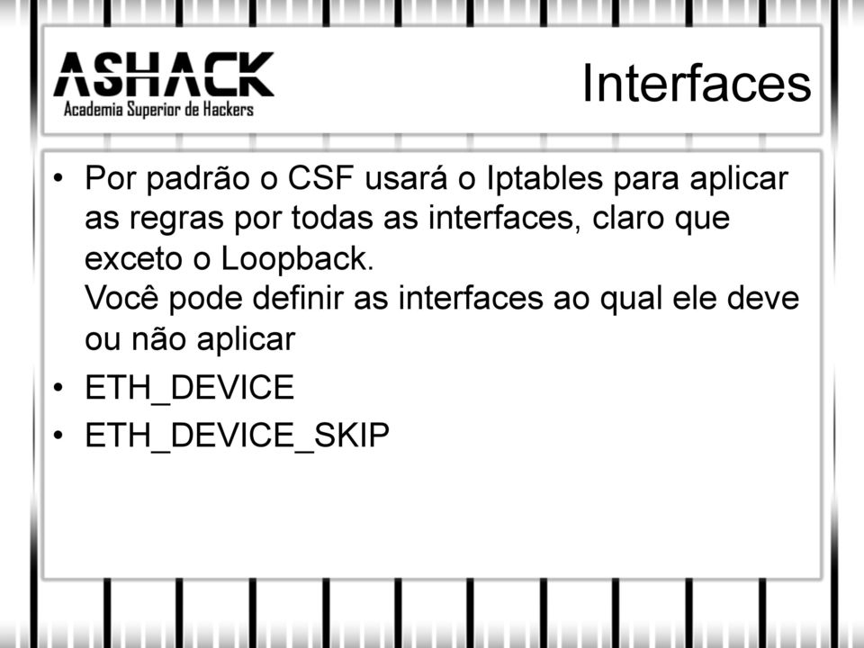 exceto o Loopback.