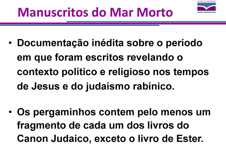 de Jesus e do judaísmo rabínico.