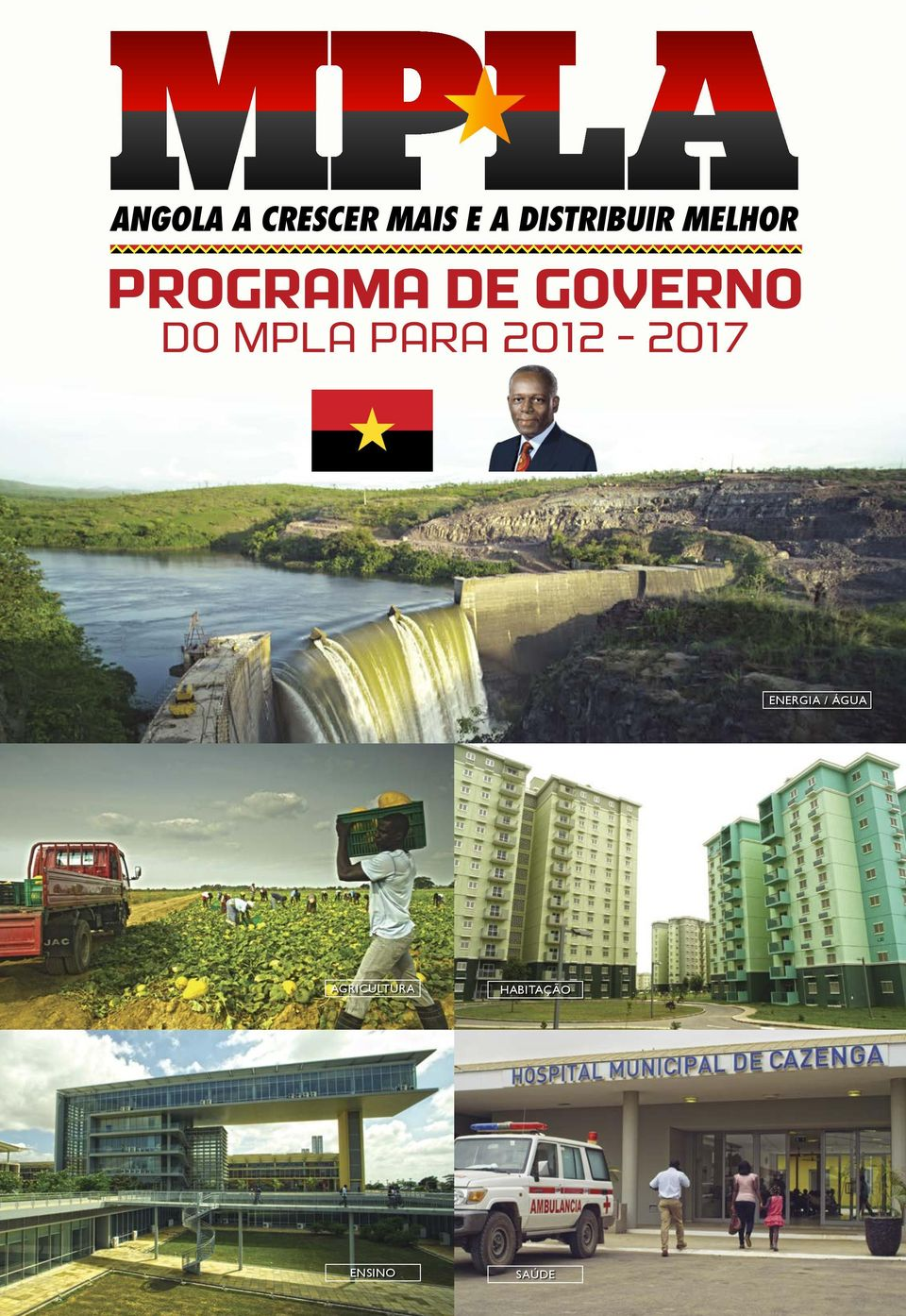 PROGRAMA DE GOVERNO DO MPLA PARA 2012-2017 Friday, April 20, 12