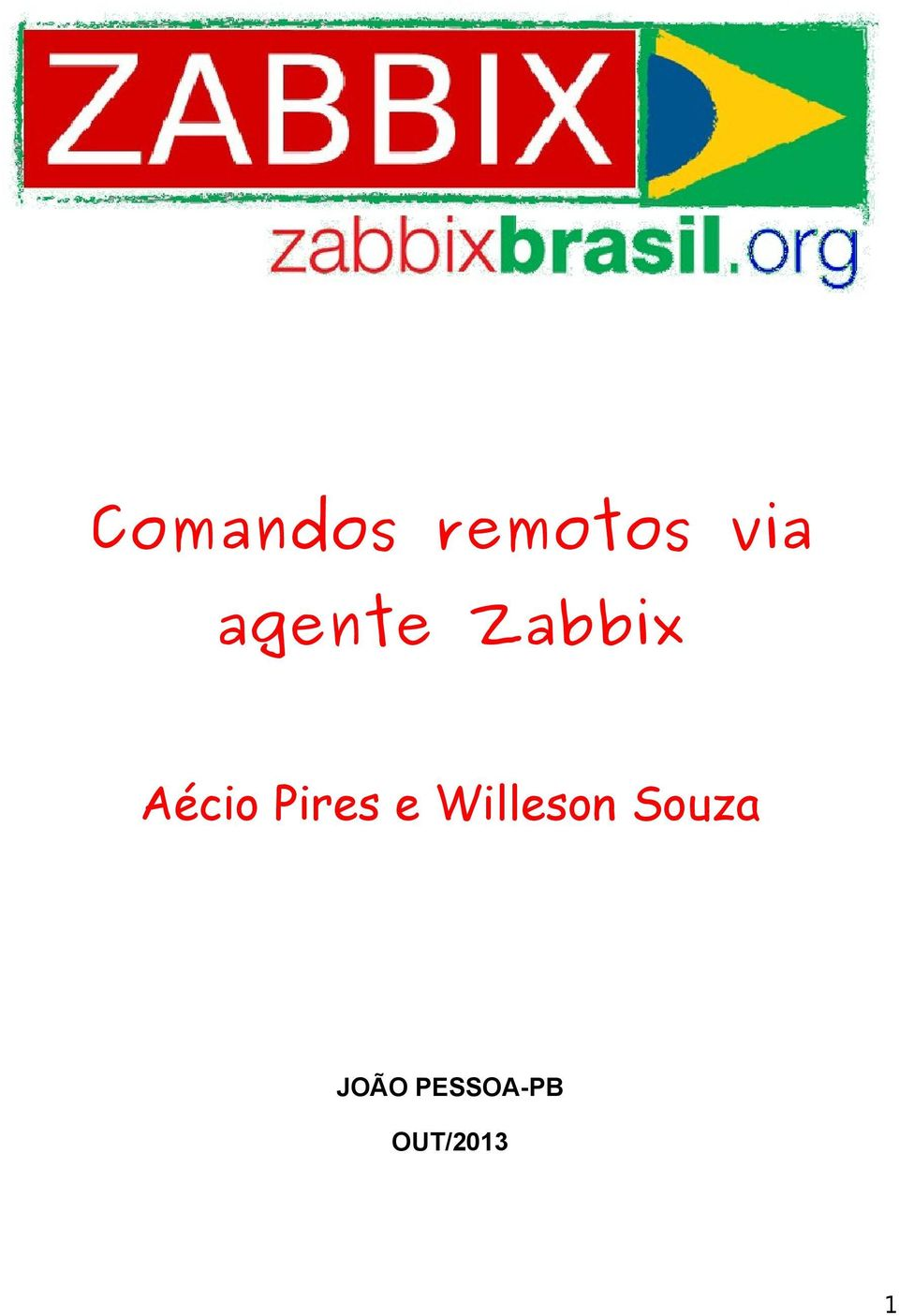 Pires e Willeson Souza