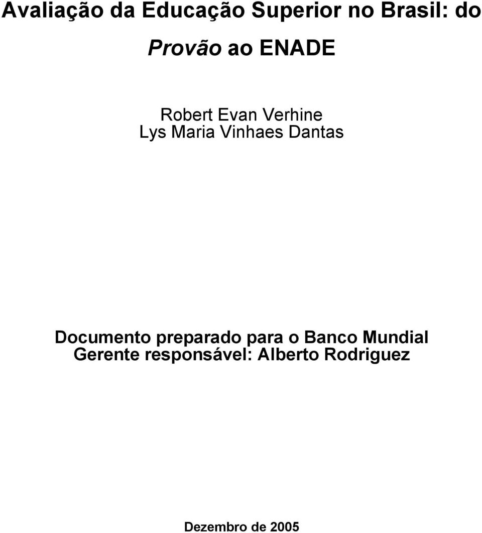 Vinhaes Dantas Documento preparado para o Banco