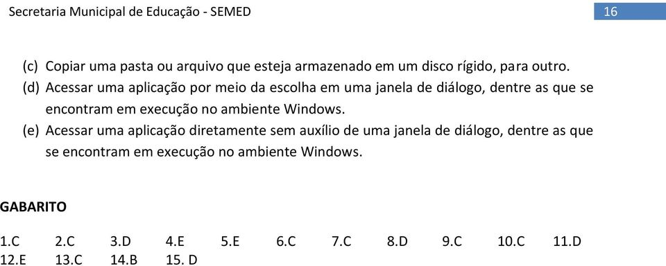 execução no ambiente Windows.