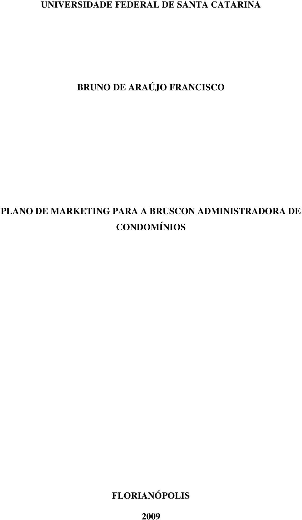 PLANO DE MARKETING PARA A BRUSCON