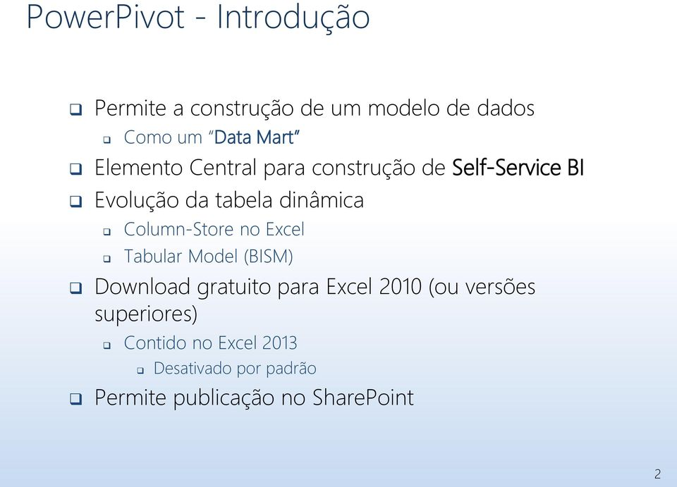 Column-Store no Excel Tabular Model (BISM) Download gratuito para Excel 2010 (ou
