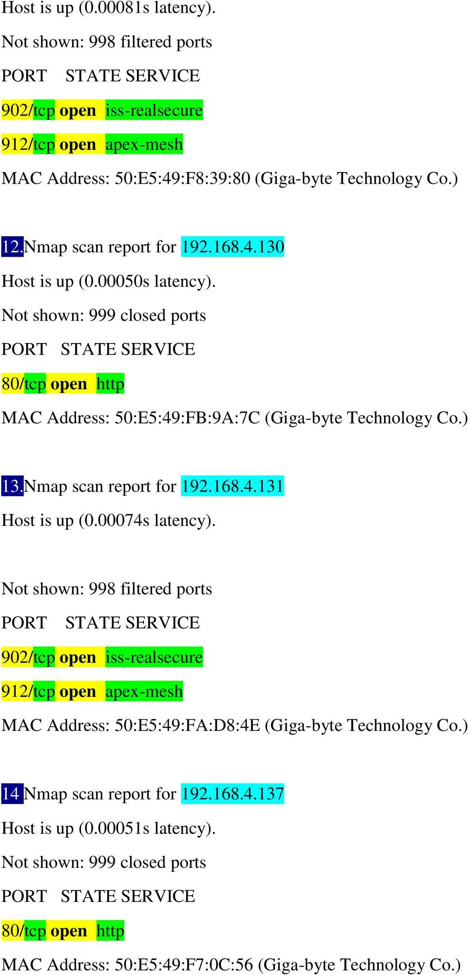 Nmap scan report for 192.168.4.131 Host is up (0.00074s latency).