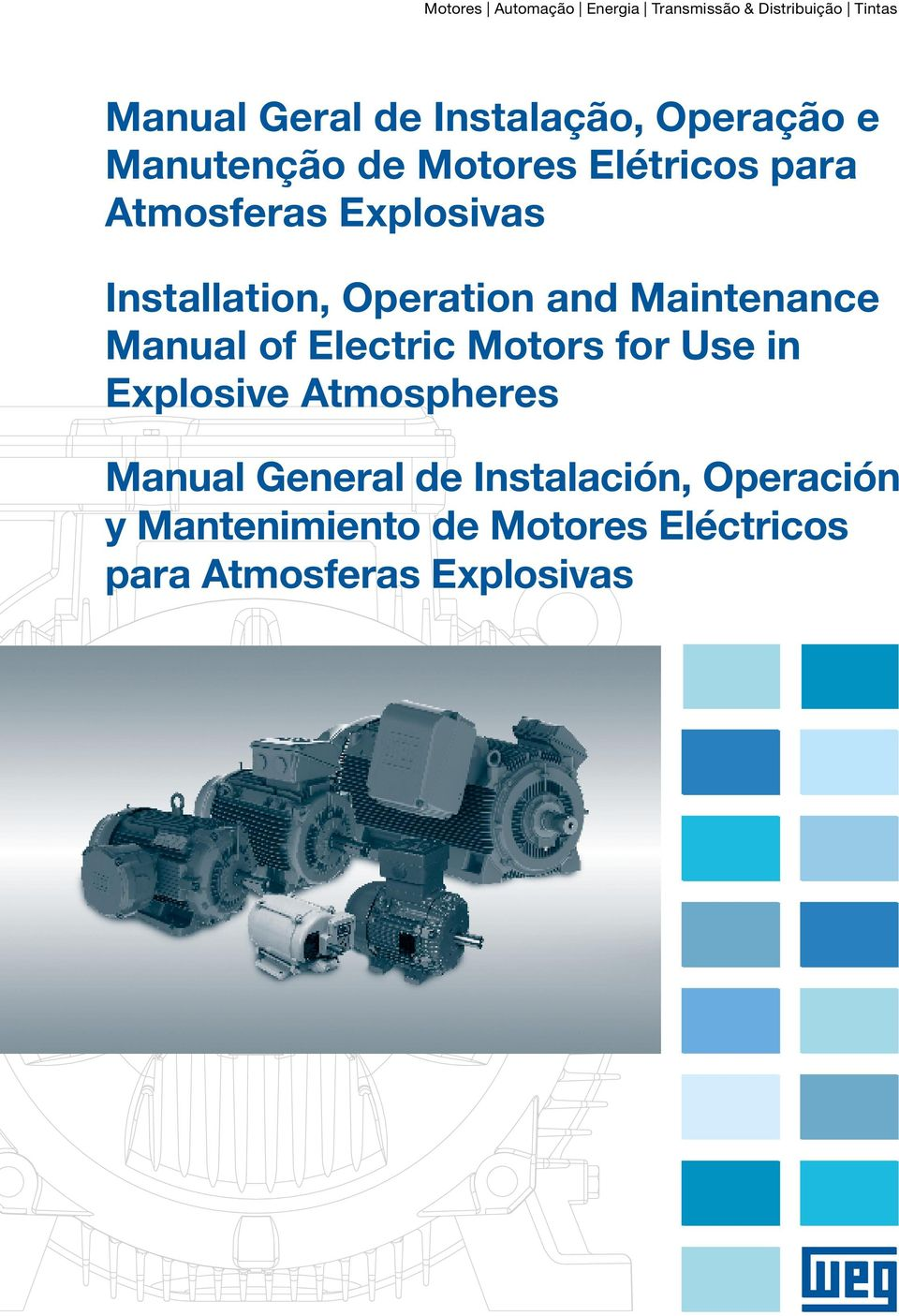 Operation and Maintenance Manual of Electric Motors for Use in Explosive Atmospheres