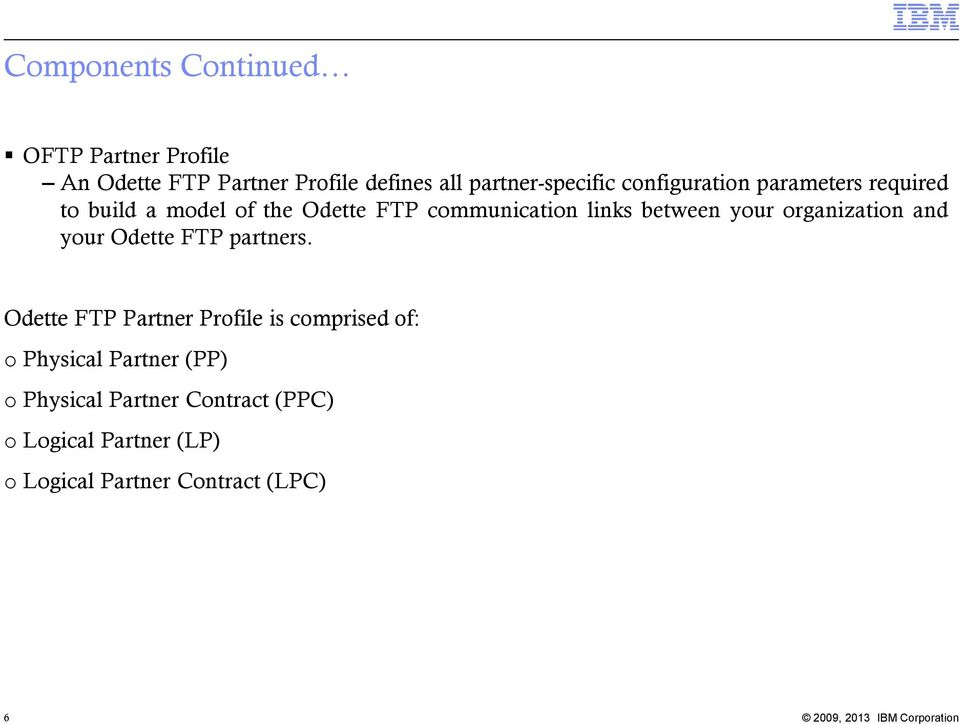 organization and your Odette FTP partners.