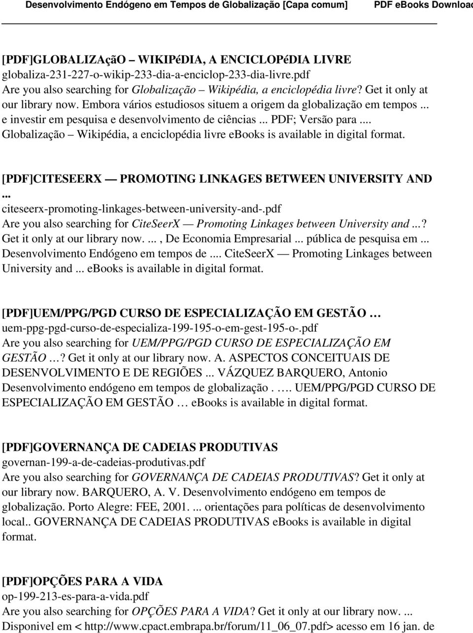 .. Globalização Wikipédia, a enciclopédia livre ebooks is [PDF]CITESEERX PROMOTING LINKAGES BETWEEN UNIVERSITY AND... citeseerx-promoting-linkages-between-university-and-.