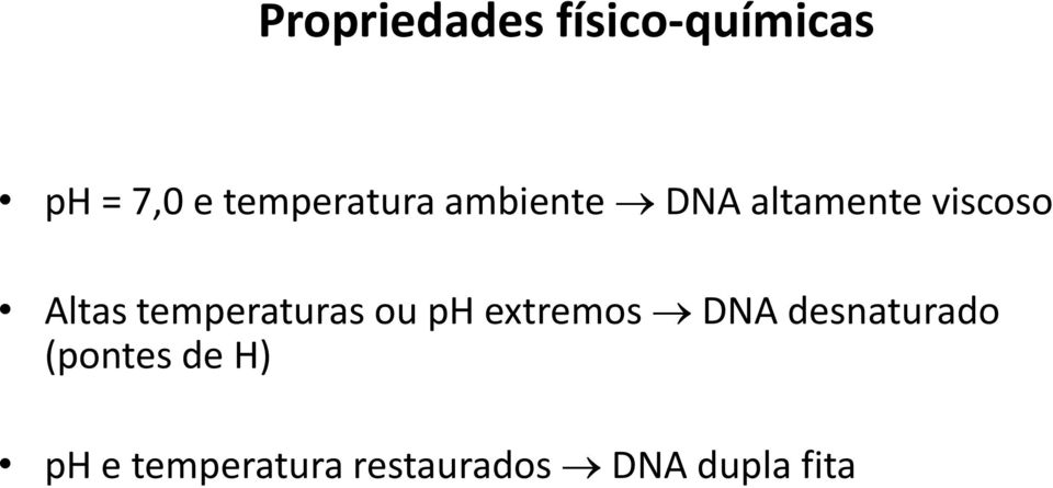 Altas temperaturas ou ph extremos DNA