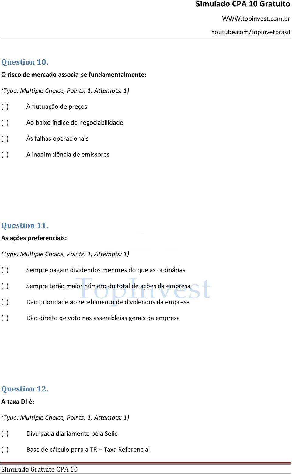 ) À inadimplência de emissores Question 11.