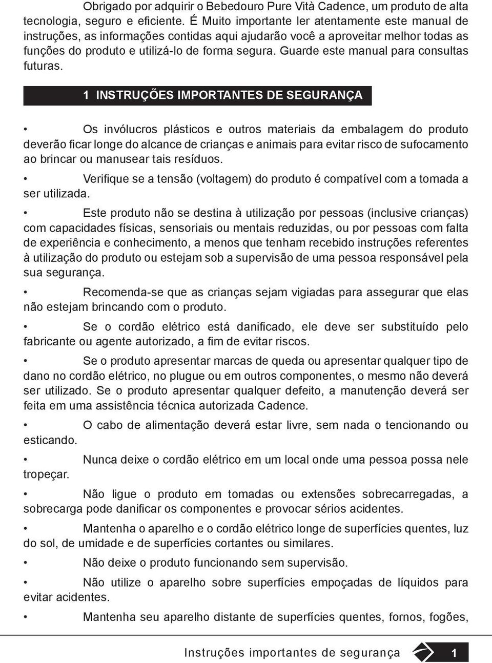 Guarde este manual para consultas futuras.