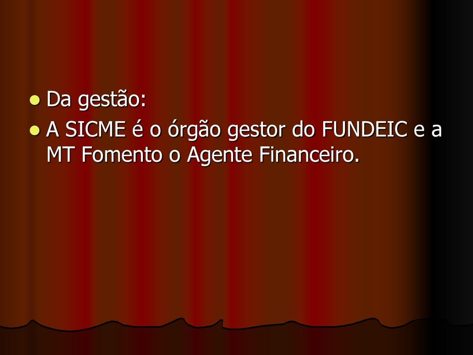 FUNDEIC e a MT