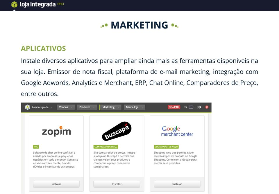 Emissor de nota fiscal, plataforma de e-mail marketing, integração
