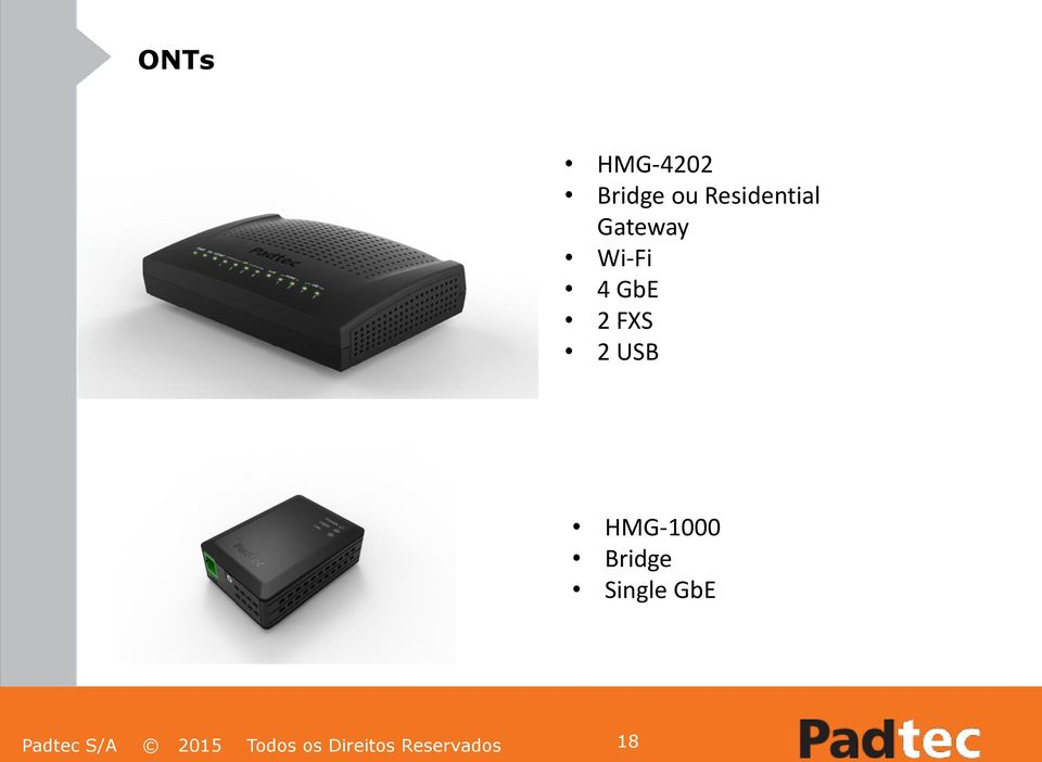 HMG-1000 Bridge Single GbE Padtec